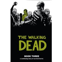 The Walking Dead Book 3 Hardcover