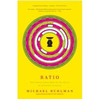 Ratio: The Simple Codes Behind the Craft of Everyday Cooking by Michael Ruhlman (Paperback, 2010)