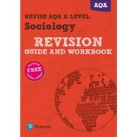 Revise AQA A level Sociology Revision Guide and Workbook : (with free online edition)