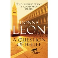 A Question of Belief: (Brunetti 19) by Donna Leon (Paperback, 2011)