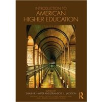 Introduction to American Higher Education : A Reader