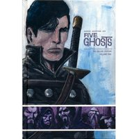 Five Ghosts Volume 1 Deluxe Edition Hardcover
