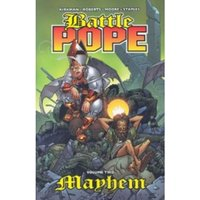 Battle Pope Volume 2: Mayhem