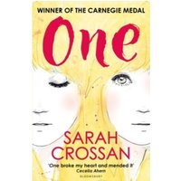 One: WINNER OF THE CILIP CARNEGIE MEDAL 2016 by Sarah Crossan (Paperback, 2016)