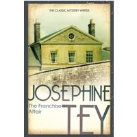 The Franchise Affair by Josephine Tey (Paperback, 2009)