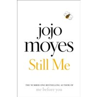 Still Me : The No. 1 Sunday Times Bestseller