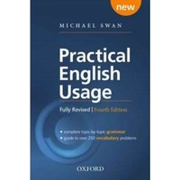 Practical English Usage, 4th edition: Paperback : Michael Swan's guide to problems in English