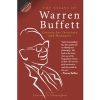 The Essays of Warren Buffett, 4th Edition : Lessons for Investors and Managers
