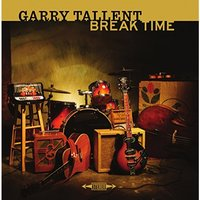 Garry Tallent - Break Time Vinyl