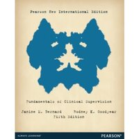 Fundamentals of Clinical Supervision: Pearson New International Edition
