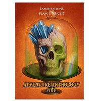 Lamentations of the Flame Princess RPG Adventure Anthology - Fire
