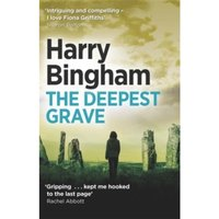 The Deepest Grave : Fiona Griffiths Crime Thriller Series Book 6