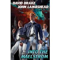Into The Maelstrom Hardcover