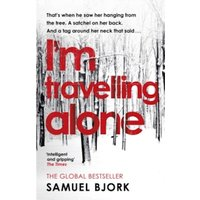 I'm Travelling Alone : (Munch and Kruger Book 1)