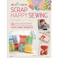 Retro Mama Scrap Happy Sewing : 18 Easy Sewing Projects