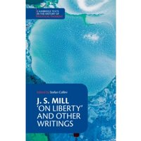 J. S. Mill: 'On Liberty' and Other Writings by John Stuart Mill (Paperback, 1989)
