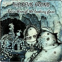 The Bevis Frond - Bevis Through The Looking Glass Vinyl