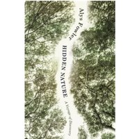 Hidden Nature: Wainwright Prize 2018 Shortlisted Hardcover