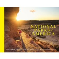 National Parks of America : Experience America's 59 National Parks