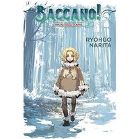 Light Novel Volume 5: Baccano!: The Children Of Bottle Hardcover