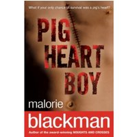 Pig-Heart Boy by Malorie Blackman (Paperback, 2004)
