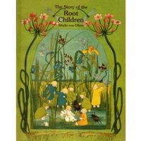 The Story of the Root Children by Sibylle von Olfers (Hardback, 1990)