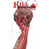 Kill Shakespeare Volume 3: The Tide of Blood