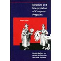 Structure and Interpretation of Computer Programs by Harold Abelson, Gerald Jay Sussman (Paperback, 1996)