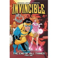 Invincible Volume 24: End Of All Things: Part 1