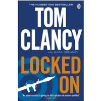 Locked On : INSPIRATION FOR THE THRILLING AMAZON PRIME SERIES JACK RYAN