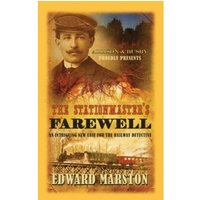 The Stationmaster's Farewell by Edward Marston (Paperback, 2013)