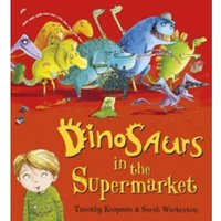 Dinosaurs in the Supermarket Paperback
