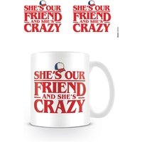 Stranger Things - Shes Our Friend Mug