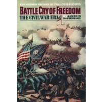 Battle Cry of Freedom: The Civil War Era by James M. McPherson (Hardback, 1988)