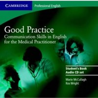 Good Practice 2 Audio CD Set : Communication Skills in English for the Medical Practitioner