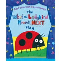 The What the Ladybird Heard Next Play