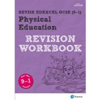 Revise Edexcel GCSE (9-1) Physical Education Revision Workbook : for the 9-1 exams