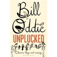 Bill Oddie Unplucked : Columns, Blogs and Musings