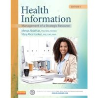 Health Information : Management of a Strategic Resource