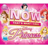 Now That's What I Call Disney Princess CD