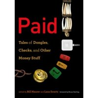 Paid : Tales of Dongles, Checks, and Other Money Stuff