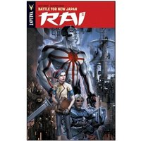 Rai Volume 2 Battle For New Japan Paperback