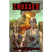 Crossed Volume 2: Family Values