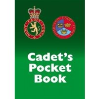 Cadet's Pocket Book : Army and Combined Cadet Force Pocket Book