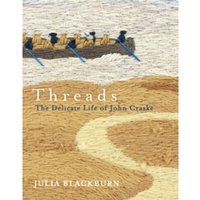 Threads : The Delicate Life of John Craske