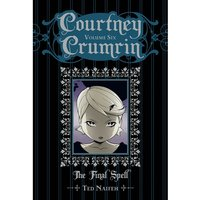 Courtney Crumrin Volume 6 The Final Spell Special Edition Hardcover