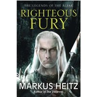Righteous Fury : The Legends of the Alfar Book I