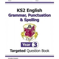 KS2 English Targeted Question Book: Grammar, Punctuation & Spelling - Year 3 by CGP Books (Paperback, 2014)