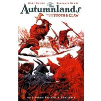 The Autumnlands Volume 1 Tooth and Claw