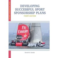 Developing Successful Sport Sponsorship Plans